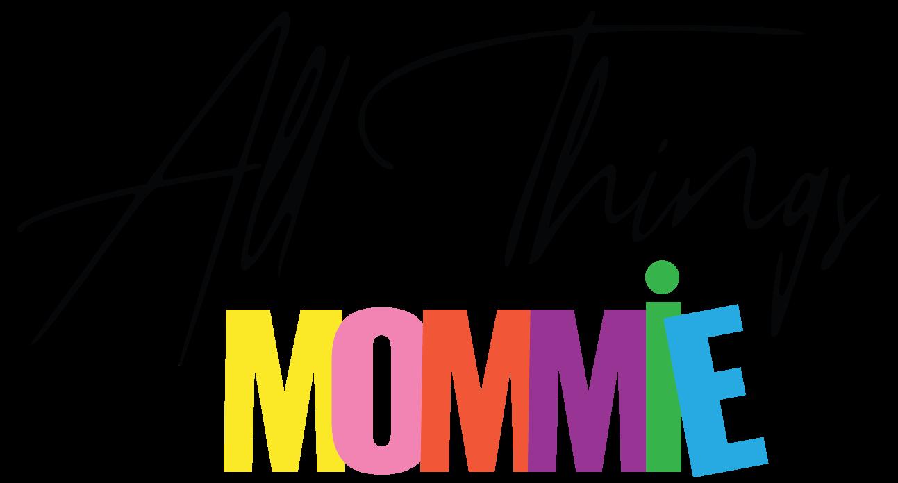 All Things Mommie
