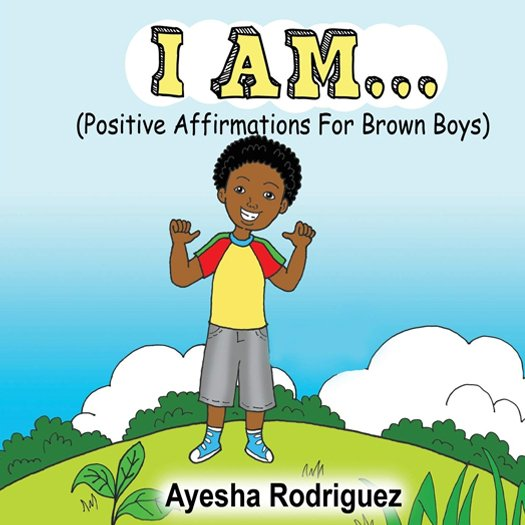 I Am Positive Affirmations for Brown Boys