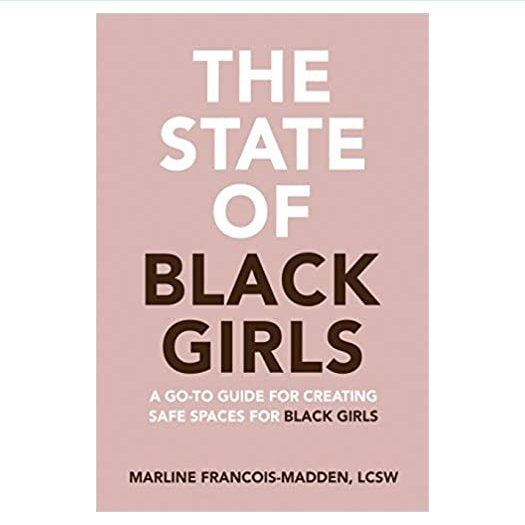 The State of Black Girls
